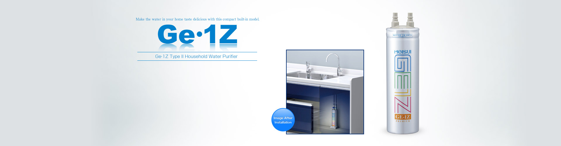 Ge・1Z Type II Built-in Water Purifier